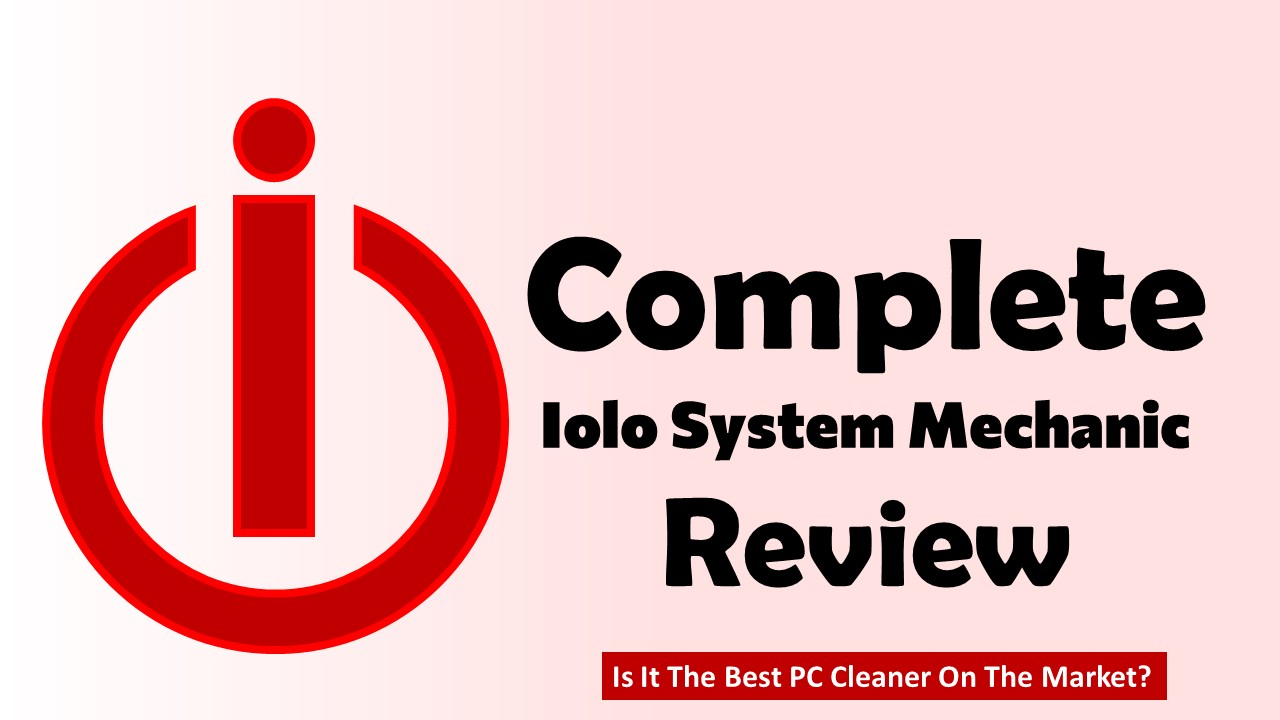 iolo system mechanic review iolo system mechanic free the best pc cleaner iolo system mechanic defense iolo system mechanic ultimate